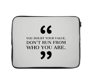 Laptop Carrying Case You Doubt Your Value Self Image Words Of Advice Laptop Carrying Case