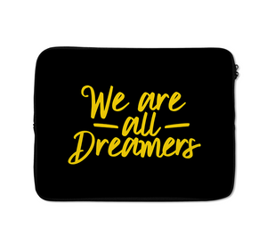 Dreamers Laptop Sleeves Typography Dark Laptop Sleeves 13 inch