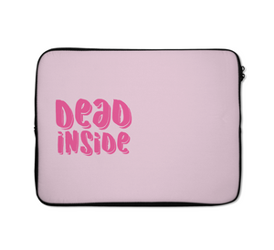 Dead Inside Laptop Sleeves Motivational Teen Laptop Sleeves 13 inch