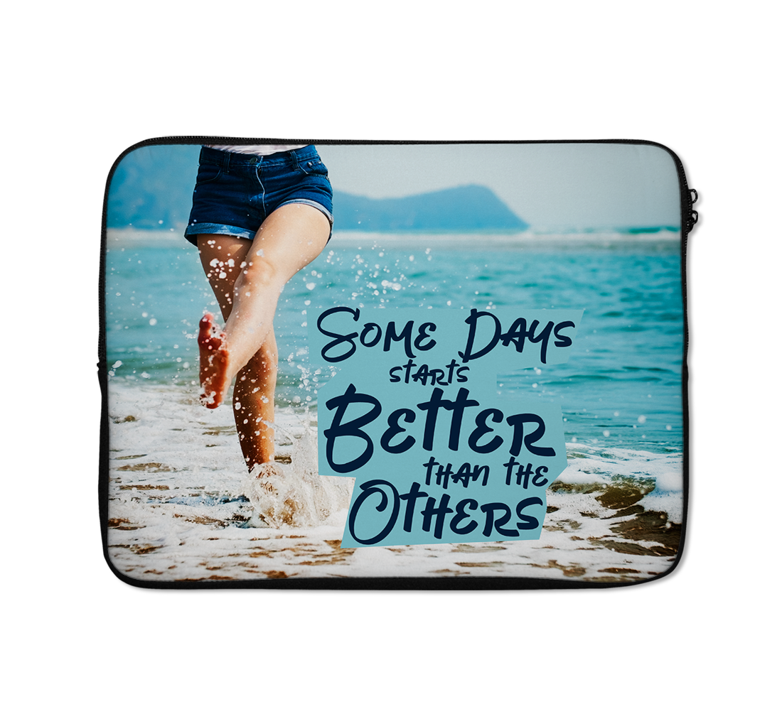 Better Days Laptop Sleeves Beach Laptop Sleeves Happy Laptop Sleeves 13 inch