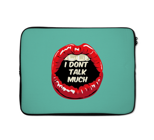 Dont Talk Much Laptop Sleeves Lips Laptop Sleeves 13 inch