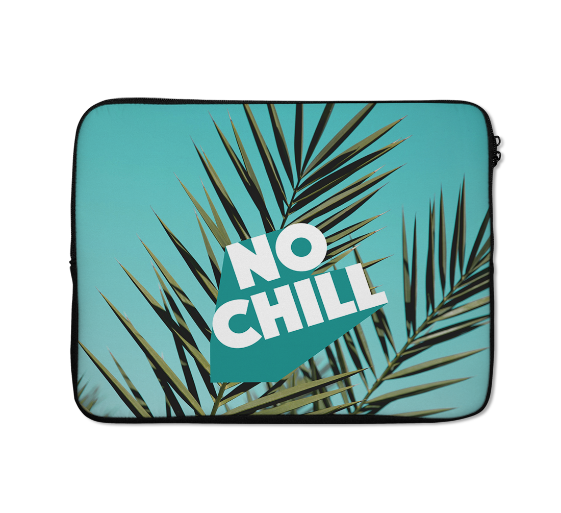 No Chill Laptop Sleeves Beach Laptop Sleeves Palm Tree Laptop Sleeves 13 inch