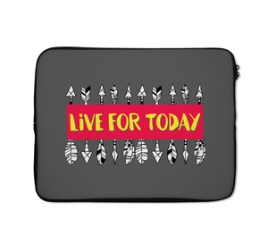 Live For Today Laptop Sleeves Inspirational Laptop Sleeves Boho Laptop Sleeves 13 inch