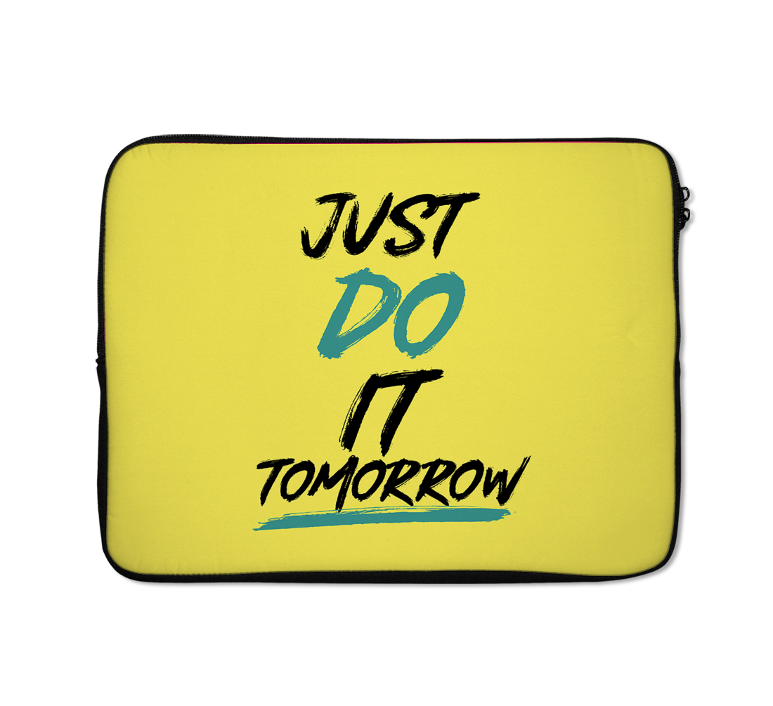 Just Do It Laptop Sleeves Sarcastic Laptop Sleeves Funny Laptop Sleeves 13 inch