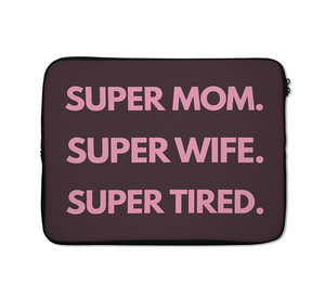 Super Mom Laptop Sleeves Women Power Laptop Sleeves 13 inch