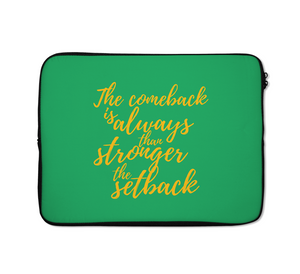 Setback Laptop Sleeves Comeback Laptop Sleeves Quote Of The Day Laptop Sleeves 13 inch