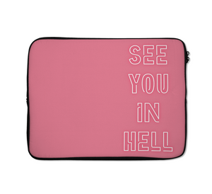 See You In Hell Laptop Sleeves Neon Laptop Sleeves Typography Laptop Sleeves 13 inch