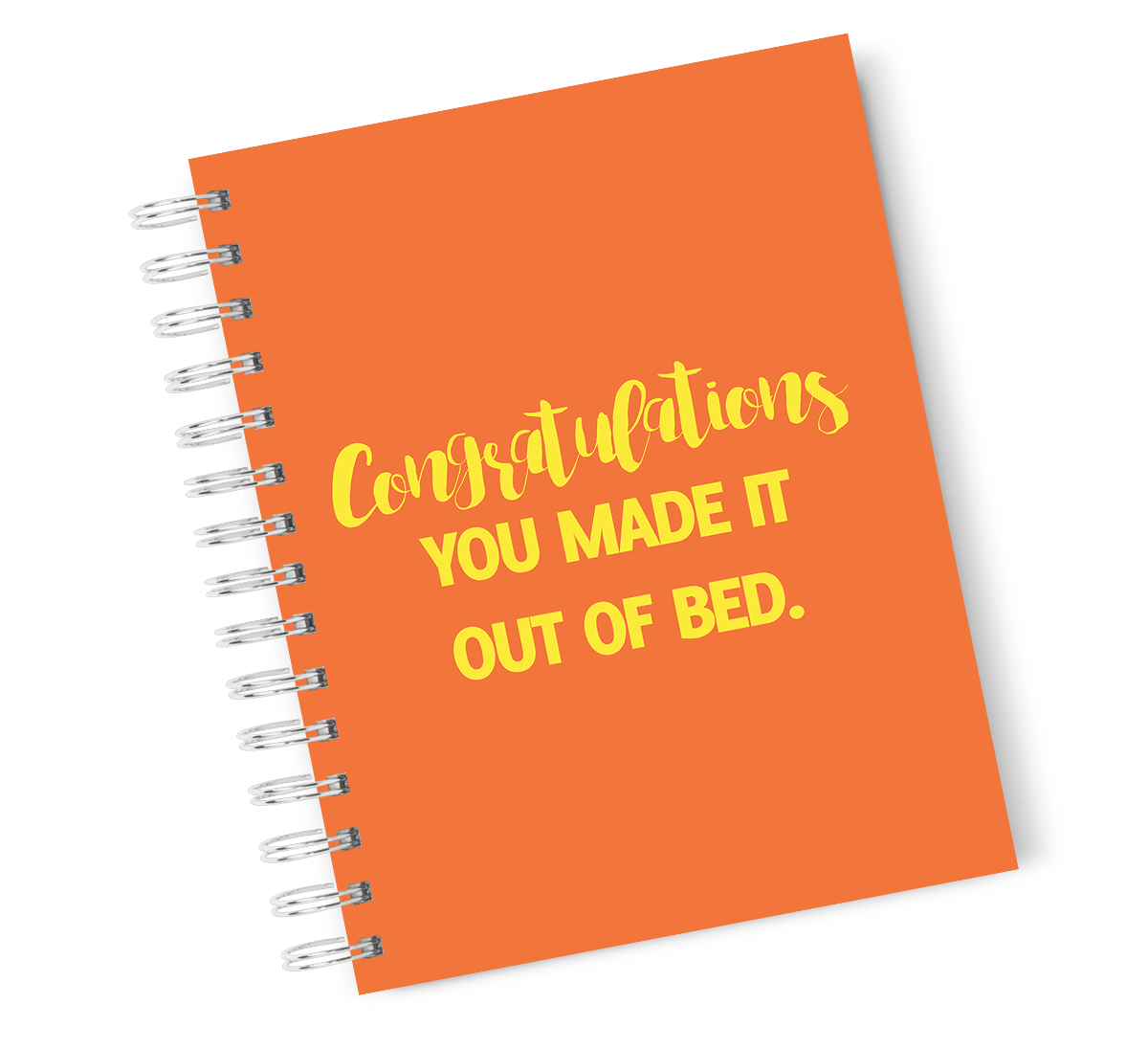 A4 Hardcover Notebook Congrats Out Of Bed Funny Sarcastic Spiral Notebook with High Quality Bright White Paper