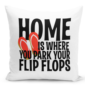 White-Throw-Pillow-Home-Is-Where-You-Park-Your-Flip-Flops-Pillow---Pure-White-Printed-16-x-16-inch-Square-Home-Decor-Couch-Pillow-