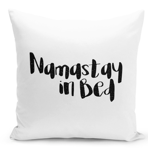 White-Throw-Pillow-Namastay-In-Bed---High-Quality-White-16-x-16-inch-Square-Home-Office-Decor-Accent-Pillow-