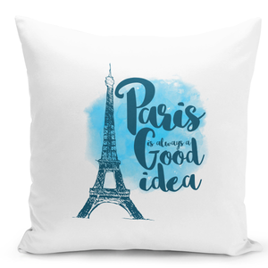 White-Throw-Pillow-Paris-Is-Always-a-Good-Idea-Eiffel-Tower-Famous-World-Destination-Vacation---Premium-Polyester-16-x-16-inch-Square-Modern-Livingroom-Decorative-Pillow-16x16-inch-