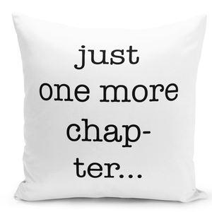 16x16-inch-Throw-Pillow-for-Home-Decor-with-Stuffing-Just-One-More-Chapter-