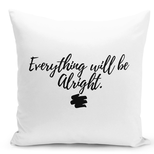 16x16-inch-Throw-Pillow-for-Home-Decor-with-Stuffing-Every-Thing-Will-Be-Alright-Comforting-Pillow-