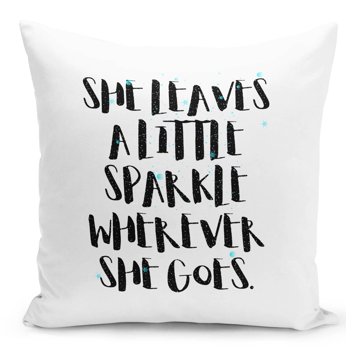 16x16-inch-Throw-Pillow-for-Home-Decor-with-Stuffing-Girly-Pillow-She-Leaves-Sparkles-Where-She-Goes-