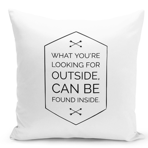 16x16-inch-Throw-Pillow-for-Home-Decor-with-Stuffing-What-You-Are-Looking-For-Outside-Find-Inside-Inspiration-Pillow-Quote-