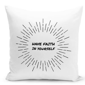 16x16-inch-Throw-Pillow-for-Home-Decor-with-Stuffing-Have-Faith-In-Yourself-Quote-Pillow-With-Words-