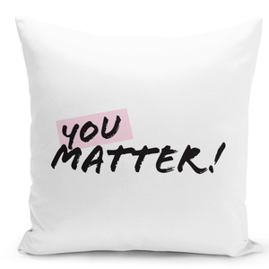 16x16-inch-Throw-Pillow-for-Home-Decor-with-Stuffing-You-Matter-Girly-Pillow-Motivation-