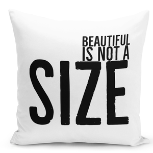 16x16-inch-Throw-Pillow-for-Home-Decor-with-Stuffing-Beautiful-Is-Not-a-Size-Pillow-With-Words-
