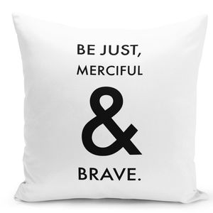 16x16-inch-Throw-Pillow-for-Home-Decor-with-Stuffing-Be-Just-Merciful-And-Brave-