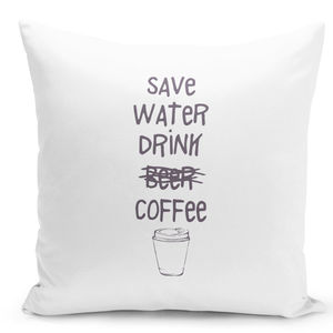 16x16-inch-Throw-Pillow-for-Home-Decor-with-Stuffing-Save-Water-Drink-Coffee-Beer-Funny-Save-The-Environment-Pillow-