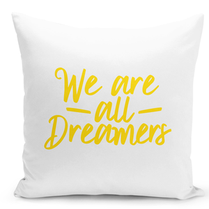 16x16-inch-Throw-Pillow-for-Home-Decor-with-Stuffing-We-Are-All-Dreamers-Pillow-