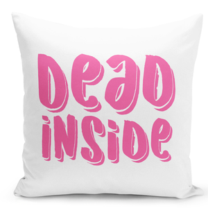 16x16-inch-Throw-Pillow-for-Home-Decor-with-Stuffing-Dead-Inside-Pink-Pillow-