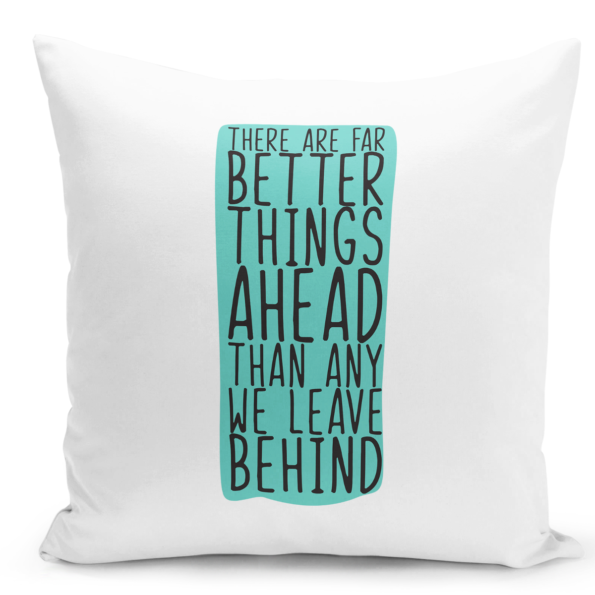 16x16-inch-Throw-Pillow-for-Home-Decor-with-Stuffing-Look-Ahead-Leave-Behind-Positive-Message-Quote-Pillow-With-Words-