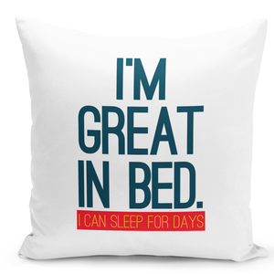 16x16-inch-Throw-Pillow-for-Home-Decor-with-Stuffing-Im-Great-In-Bed-Self-Image-Funny-Pillow-