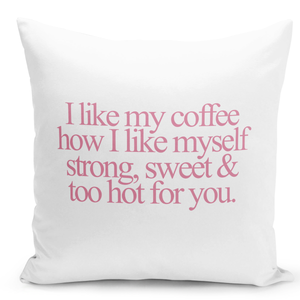 16x16-inch-Throw-Pillow-for-Home-Decor-with-Stuffing-Coffee-Hot-Sweet-And-Hot-Fun-Pillow-