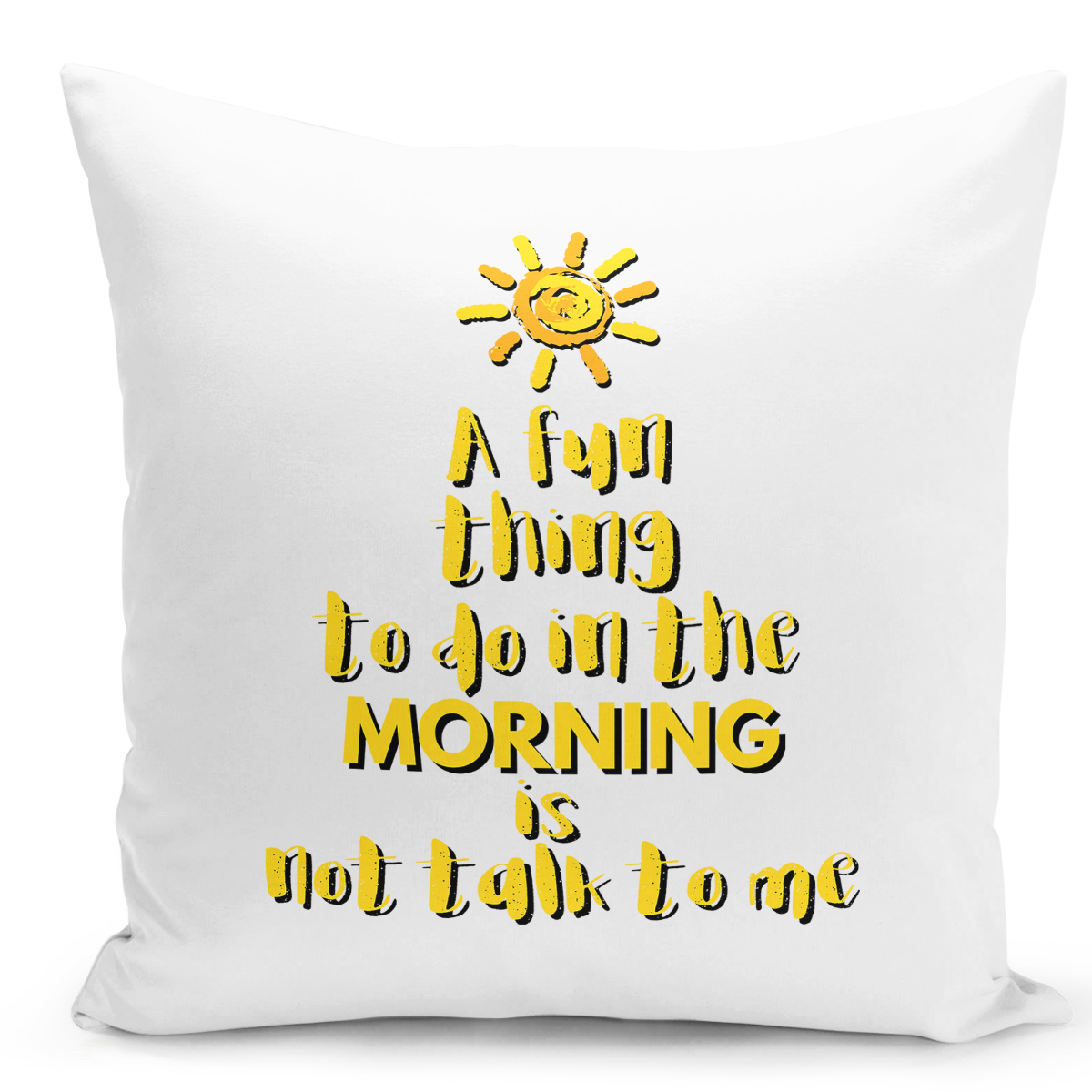 16x16-inch-Throw-Pillow-for-Home-Decor-with-Stuffing-Fun-Morning-Talk-To-Me-Dunny-Bright-Sarcastic-Pillows-