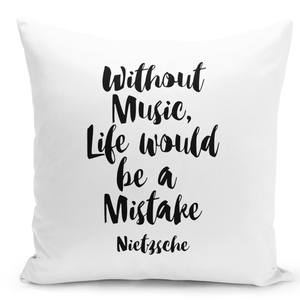 16x16-inch-Throw-Pillow-for-Home-Decor-with-Stuffing-Without-Music-Life-Would-Be-a-Mistake-Nietzsche-Quote-Pillow-
