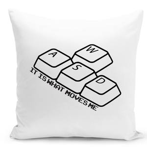 White-Throw-Pillow-Wasd-Keyboard-Keys-It-Is-What-Moves-Me-Funny-Computer-Nerds-Pillow---Pure-White-Printed-16-x-16-inch-Square-Home-Decor-Couch-Pillow-
