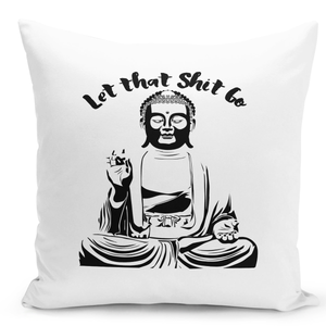 16x16-inch-Throw-Pillow-for-Home-Decor-with-Stuffing-Let-That-Shit-Go-Meditation-Pillow-