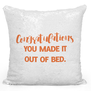 16x16 inch Sequin Throw Pillow Magic Flip Pillow Congrulations You Made It Out Of Bed Sarcastic Witty Funny Pillow For Couples And Friends Loud Universe
