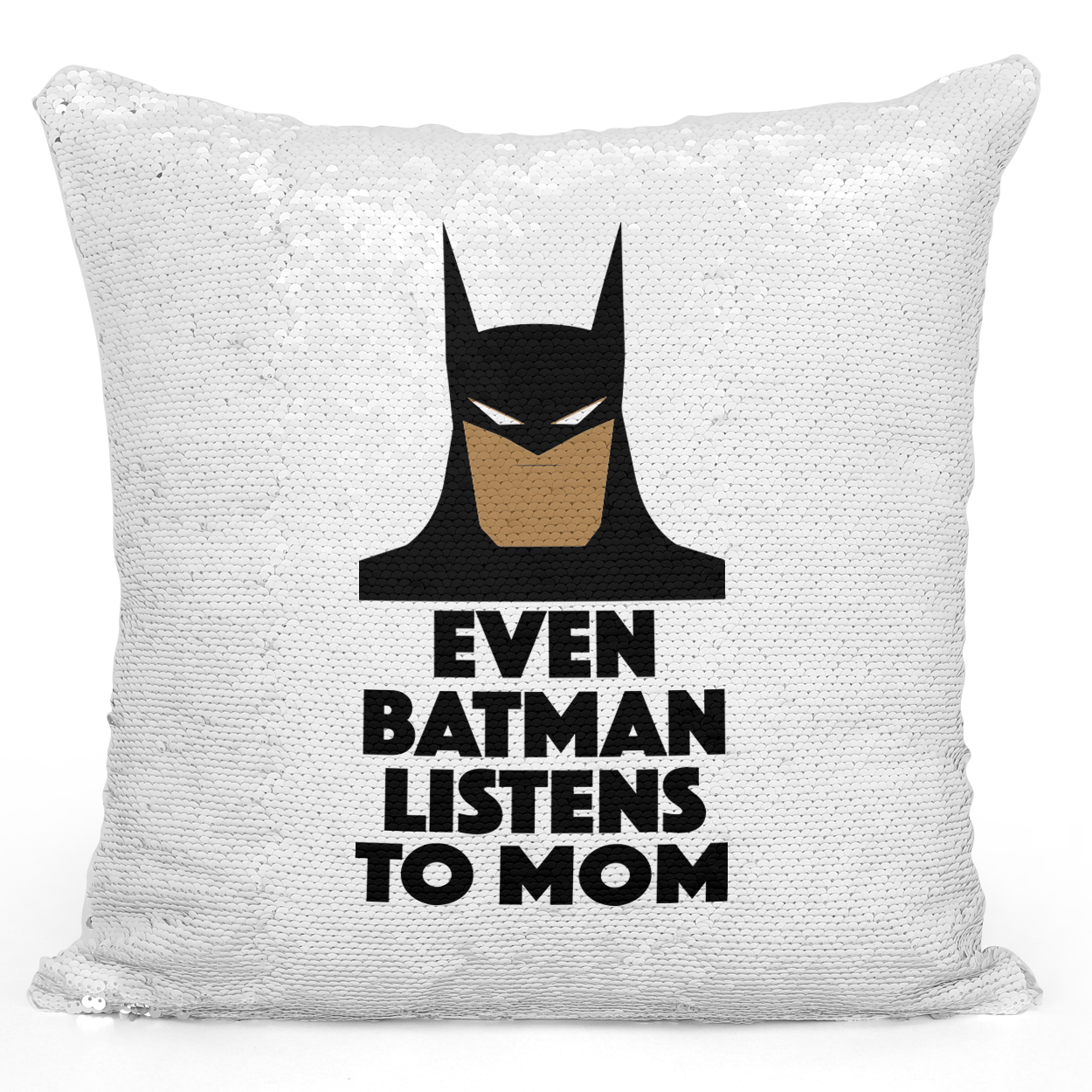 Sequin Pillow Magic Mermaid Throw Pillow Even Batman Listens To Mom Funny Superhero Pillow - Durable White 16 x 16 inch Square Home Office Decor Accent Pillow Loud Universe
