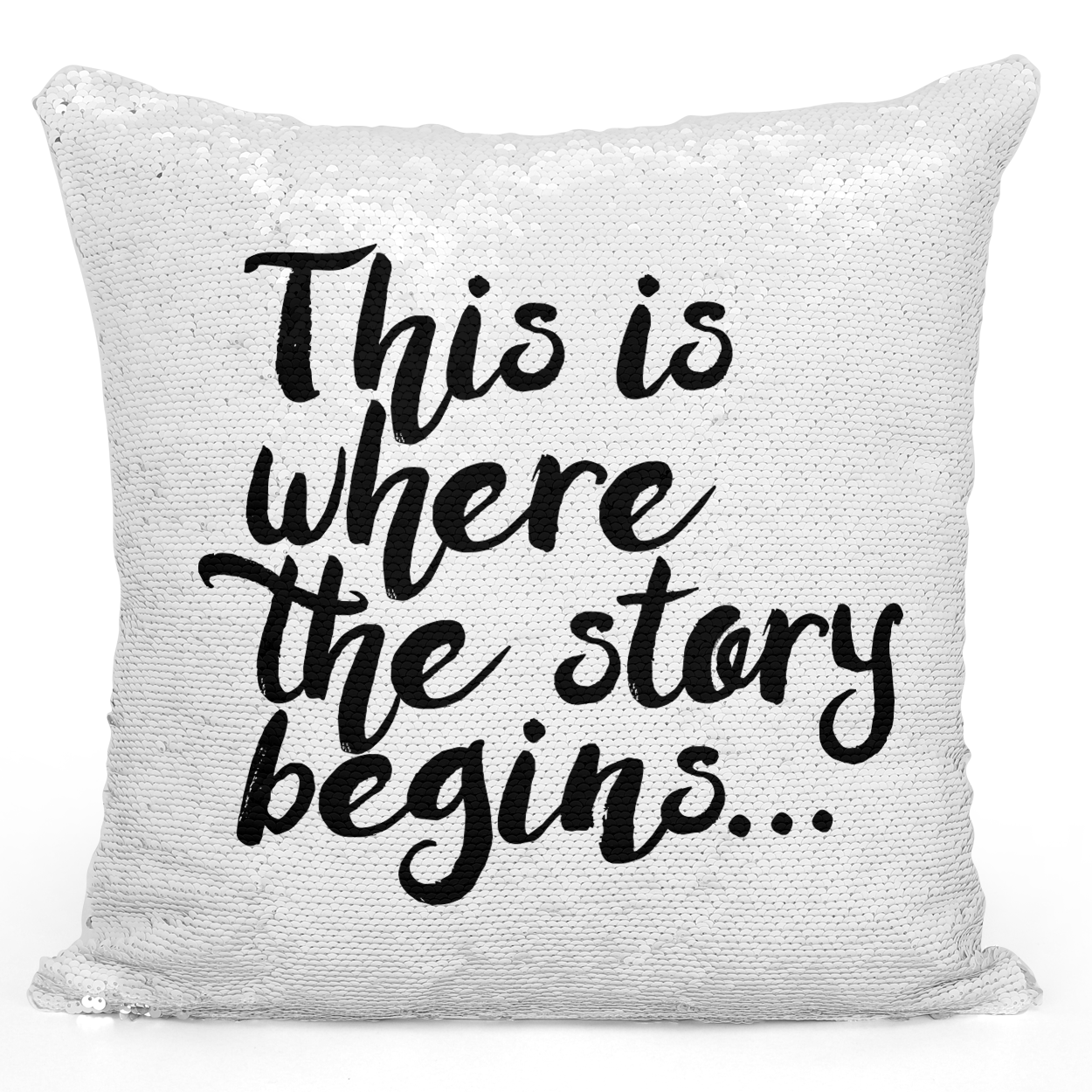 Sequin Pillow Magic Mermaid Throw Pillow This Is Where The Story Begins - Durable White 16 x 16 inch Square Home Office Decor Accent Pillow Loud Universe