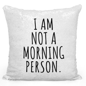 Sequin Pillow Magic Mermaid Throw Pillow i Am Not a Morning Person Bedroom Decor - High Quality White 16 x 16 inch Square Home Office Decor Accent Pillow Loud Universe
