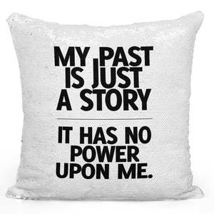 Sequin Pillow Magic Mermaid Throw Pillow My Past Is Just a Story Motivational Quote Pillow - Durable White 16 x 16 inch Square Livingroom Sofa Couch Pillow Loud Universe