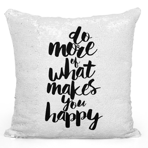 Sequin Pillow Magic Mermaid Throw Pillow Do More Of What Makes You Happy Inspirational Quote Pillow - Durable White 16 x 16 inch Square Livingroom Sofa Couch Pillow Loud Universe