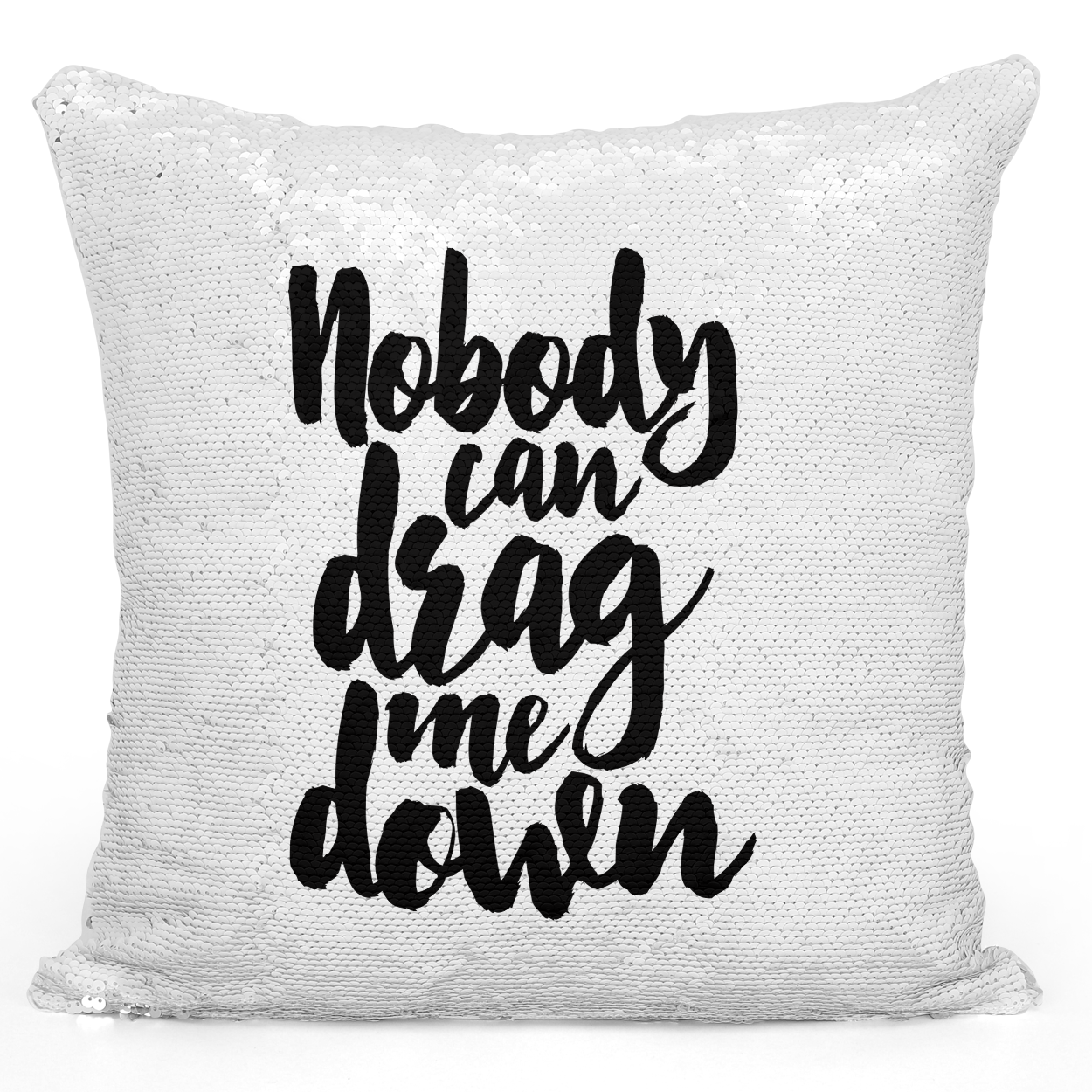 Sequin Pillow Magic Mermaid Throw Pillow Nobody Can Drag Me Down Motivational Pillow - Durable White 16 x 16 inch Square Livingroom Sofa Couch Pillow Loud Universe