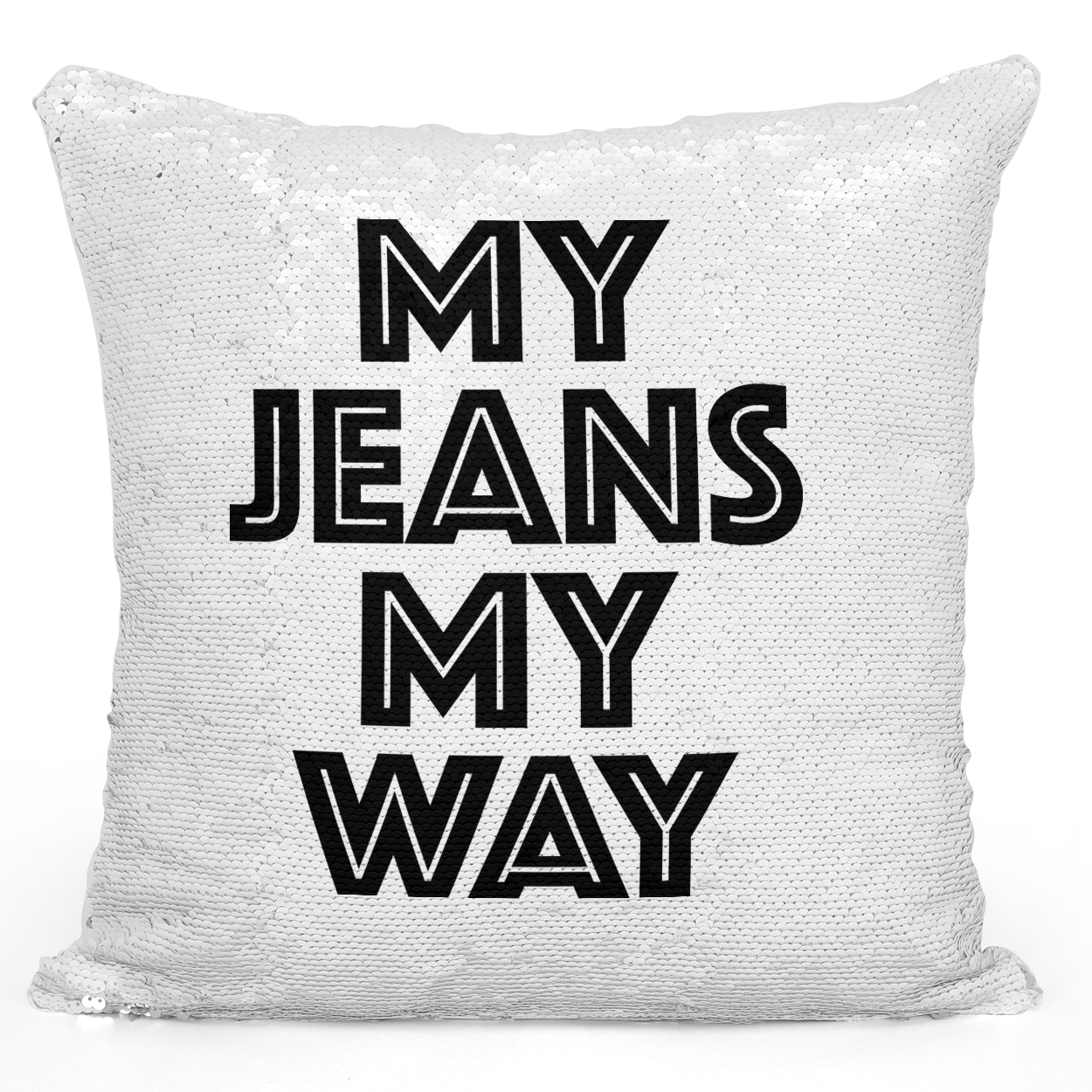 Sequin Pillow Magic Mermaid Throw Pillow My Jeans My Way - Premium 100% Polyester 16 x 16 inch Square Modern Livingroom Decorative Pillow Loud Universe