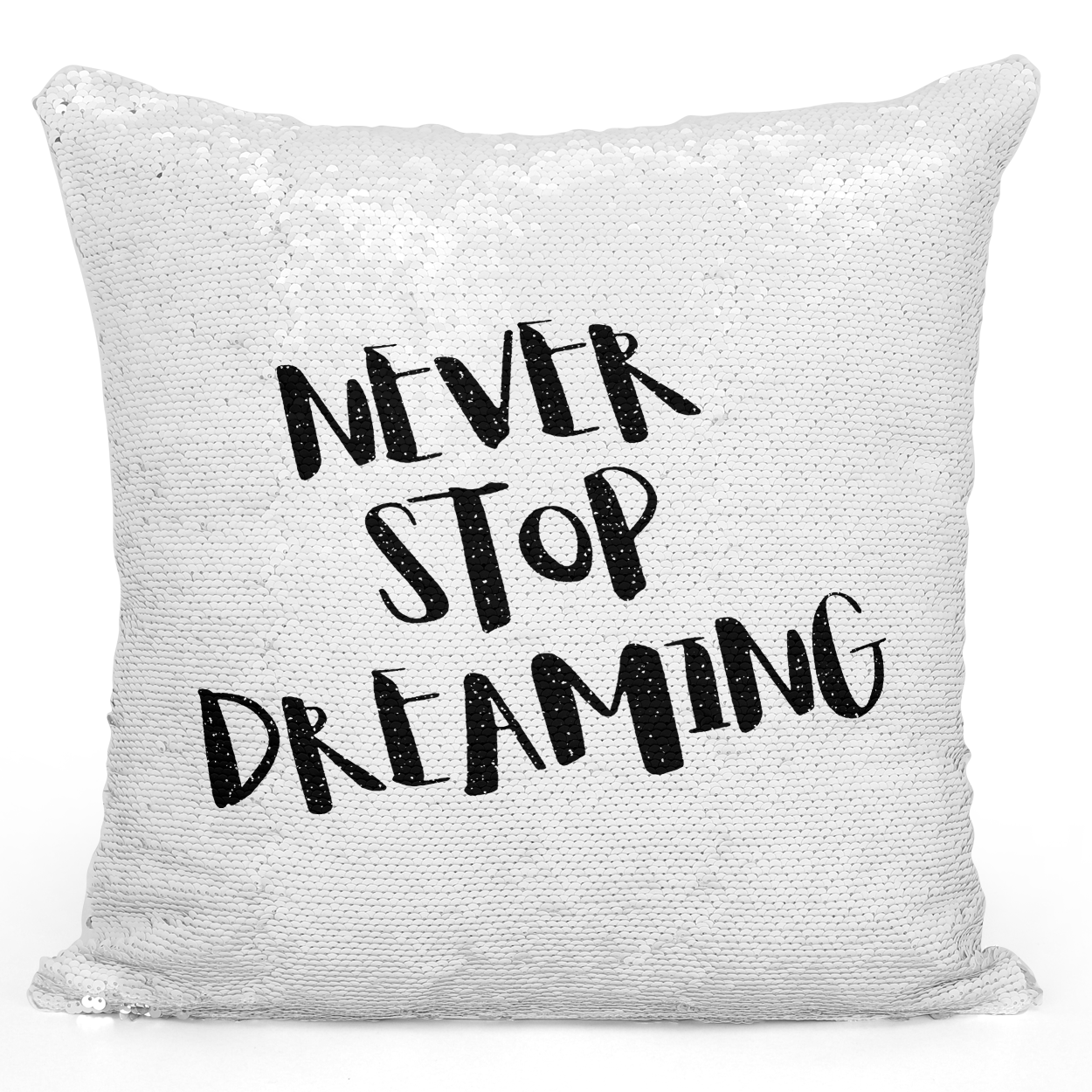 16x16 inch Sequin Throw Pillow Magic Flip Pillow Never Stop Dreaming Youth Dreamers Pillow Loud Universe