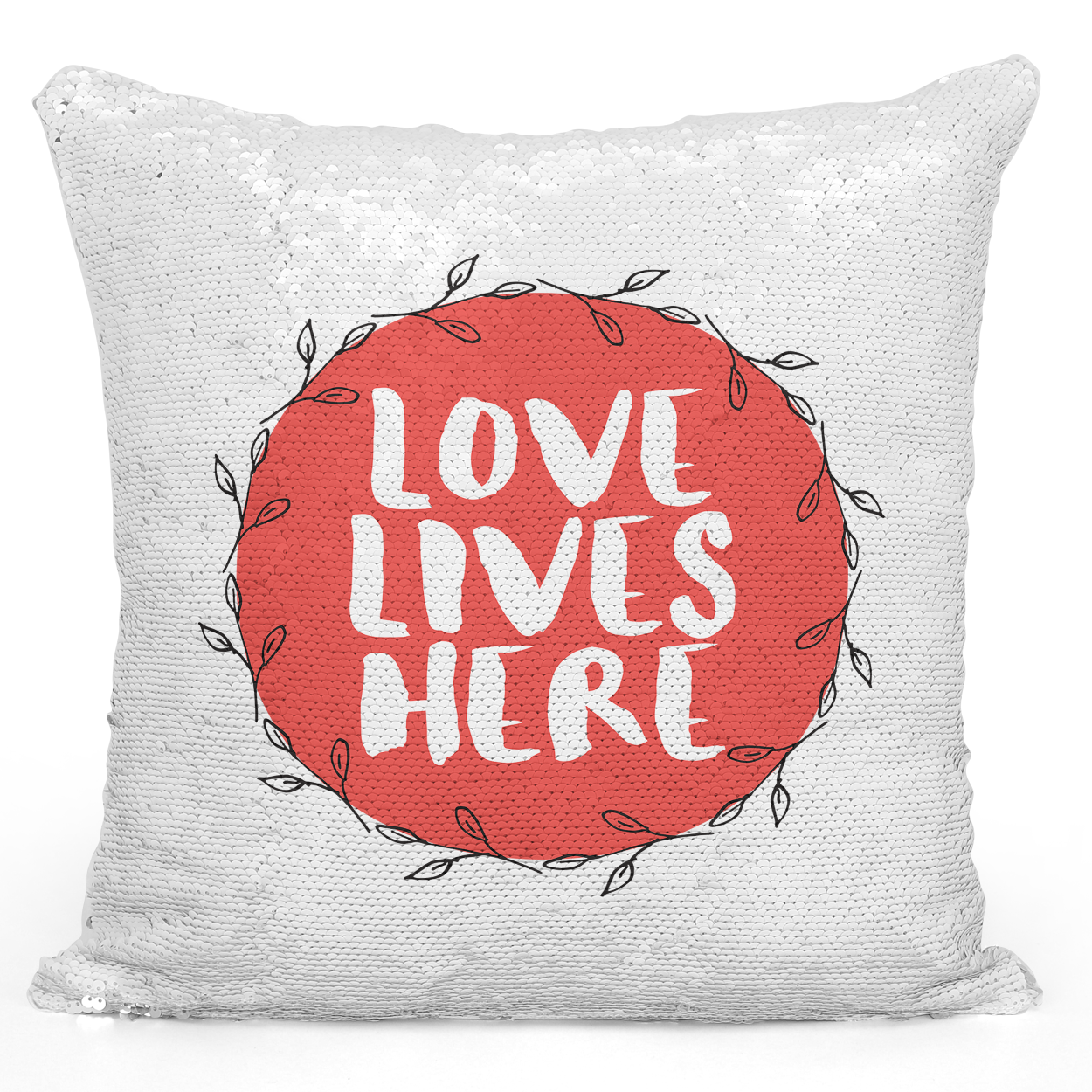 16x16 inch Sequin Throw Pillow Magic Flip Pillow Love Lives Here Couples Pillow Wreath Loud Universe