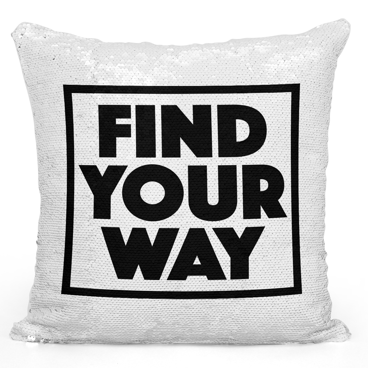 16x16 inch Sequin Throw Pillow Magic Flip Pillow Find Your Way Positive Message Pillow Loud Universe