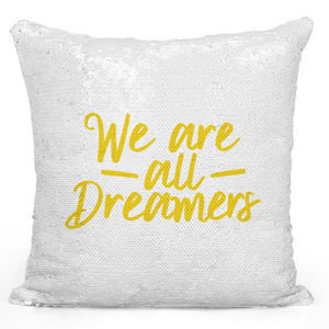 16x16 inch Sequin Throw Pillow Magic Flip Pillow We Are All Dreamers Pillow Loud Universe