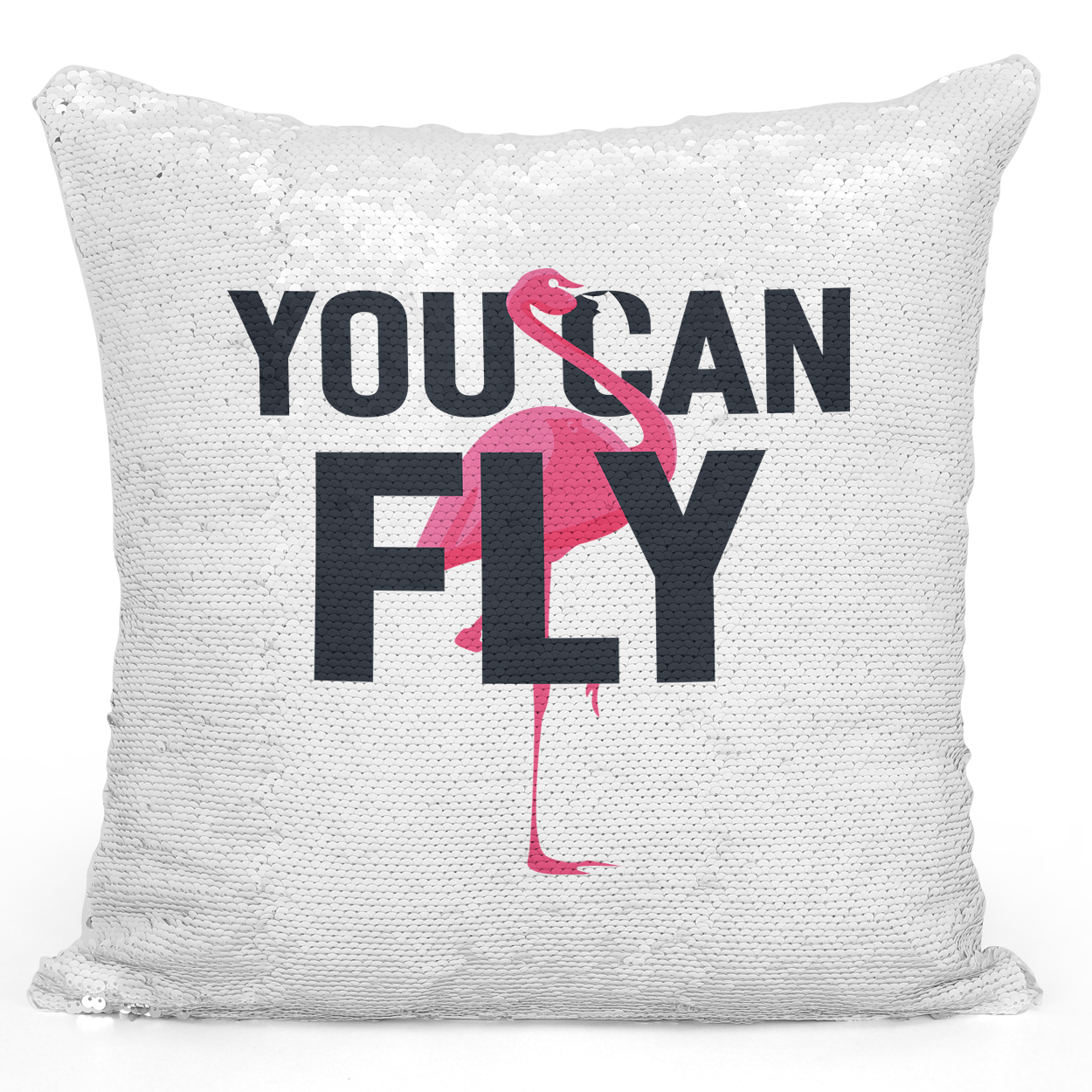 16x16 inch Sequin Throw Pillow Magic Flip Pillow You Can Fly Pink Flamingo Theme Pillow Positive Message Loud Universe
