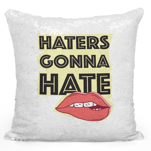 16x16 inch Sequin Throw Pillow Magic Flip Pillow Haters Gonna Hate Seductive Red Lips Pillow Loud Universe