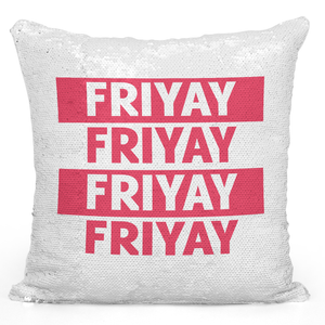 16x16 inch Sequin Throw Pillow Magic Flip Pillow Friyay Friday Weekend Happiness Pillow Loud Universe