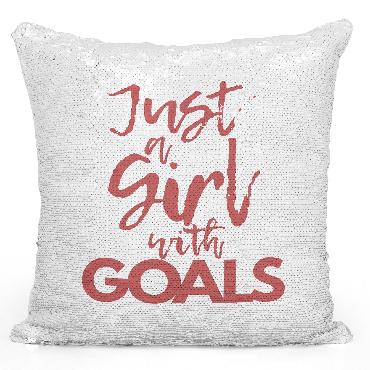 16x16 inch Sequin Throw Pillow Magic Flip Pillow Just a Girl With Goals Women Female Pillows Loud Universe