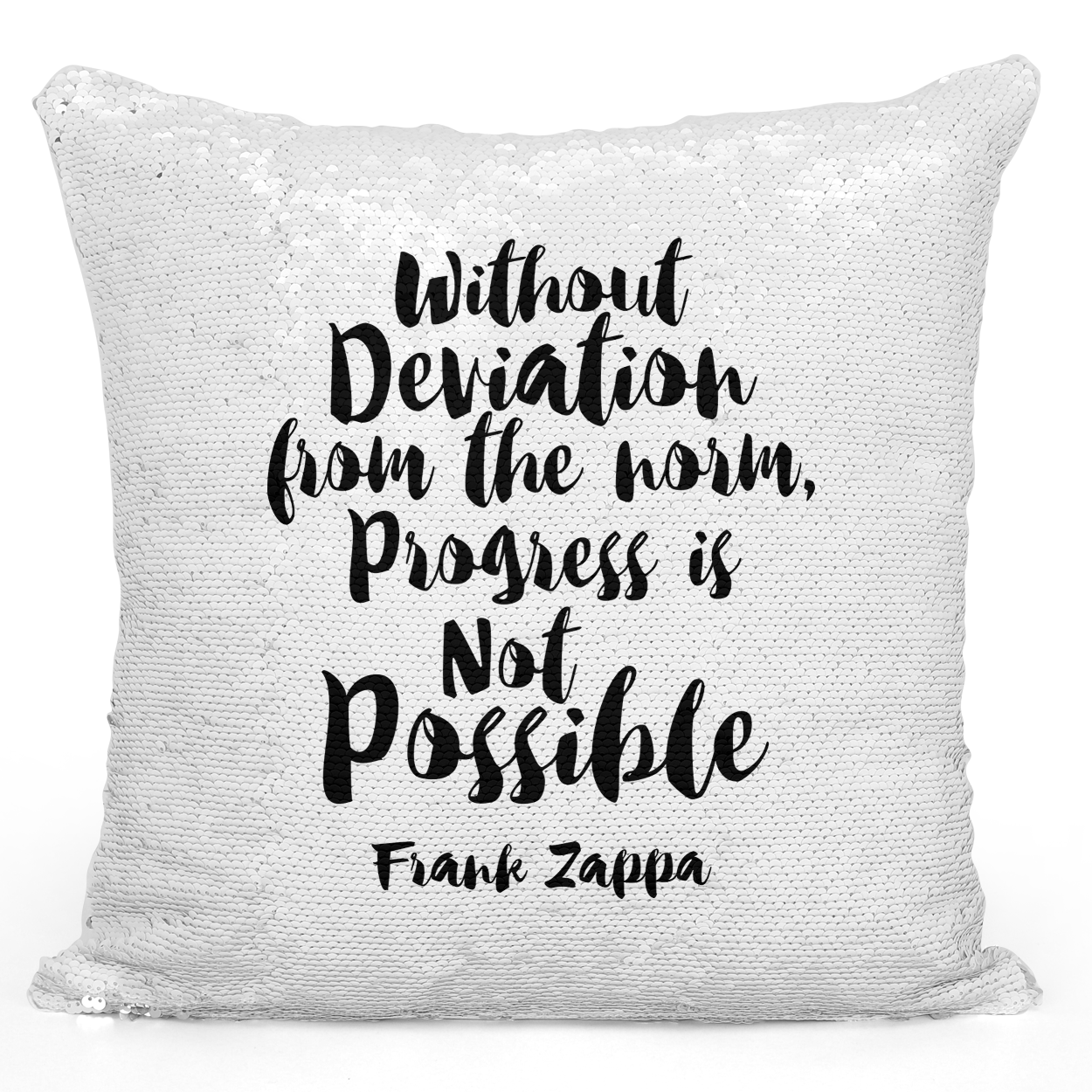 16x16 inch Sequin Throw Pillow Magic Flip Pillow Without Daviation Progress Is Impossible Quote Pillow Loud Universe